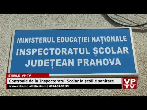 Controale de la Inspectoratul Școlar la școlile sanitare