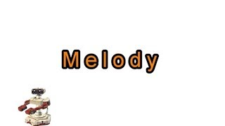Music Lesson: What is a Melody? - Sing! Step! Grow!