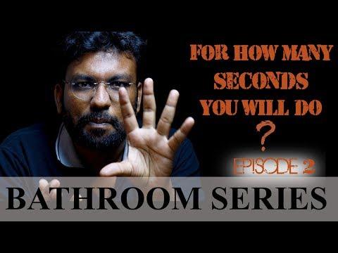 Bathroom Series | Episode-2