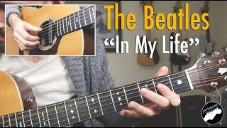 """The Beatles """"In My Life"""" Complete Guitar Lesson"""