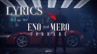 ENO Feat. MERO   Ferrari (Lyrics)