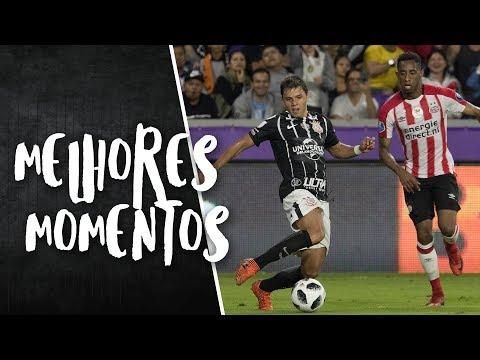 Melhores Momentos - Corinthians 1 (5) x (4) 1 PSV - Florida Cup