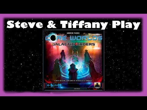 Steve & Tiffany Learn & Play: Core Worlds with Galactic Orders