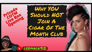 Why You Should Not Join A Cigar Of The Month Club