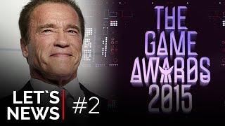 Let's News — Шварценеггер стал лицом мобильной игры, немного о The Game Awards 2015