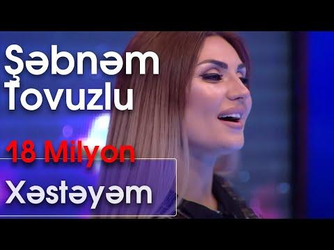 Şəbnəm Əsədova - Xəstəyəm  (Ən yaxşısı) mp3 yukle - mp3.DINAMIK.az