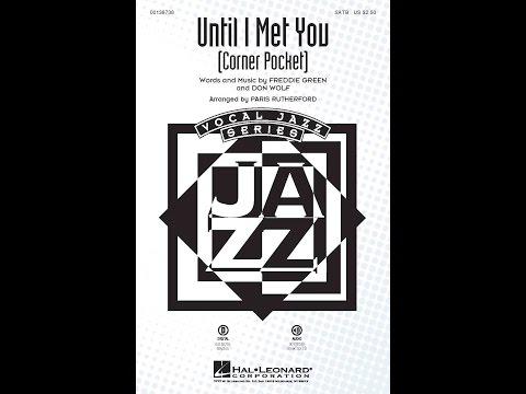 Until I Met You (Corner Pocket)
