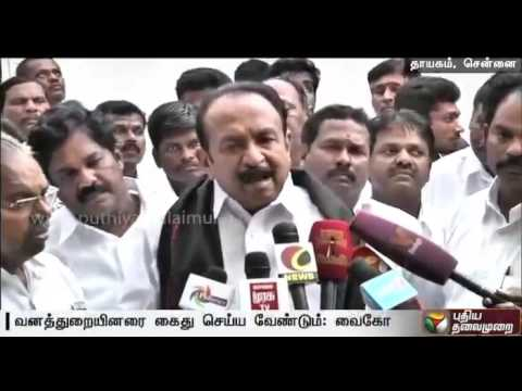 Forest-officials-should-arrested-for-sexual-abuse-of-tribal-women-in-Theni-Vaiko