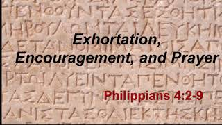 Exhortation, Encouragement, Prayer