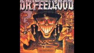Dr  Feelgood -  Talk Of The Devil