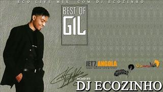 Gil Semedo   Best Of Vol. I Mix 2017   Eco Live Mix Com Dj Ecozinho