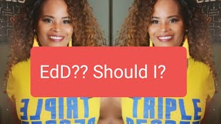 EdD|Should I Get My Doctorate of Education? Is It The Right Time?