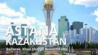 Астана. Казахстан. 2016 (Байтерек, Хан Шатыр ...) Expo 2017