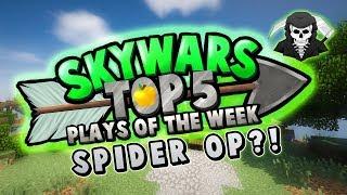SPIDER OP! - Top 5 SKYWARS PLAYS of the Week