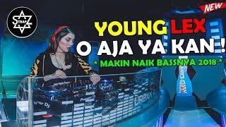 Gambar cover DJ YOUNGLEX O AJA YA KAN BASS KETINGGIAN 2018 [ MAKIN NAIK BASSNYA ] BY - BANGTRAP - DJ SKYZO TRAP