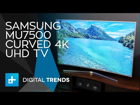 Samsung MU7500 Curved 4K UHD TV – Hands On Review