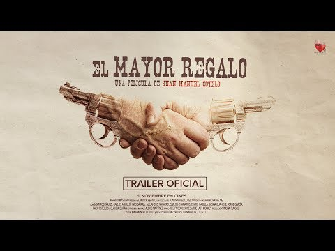 El Mayor Regalo trailer