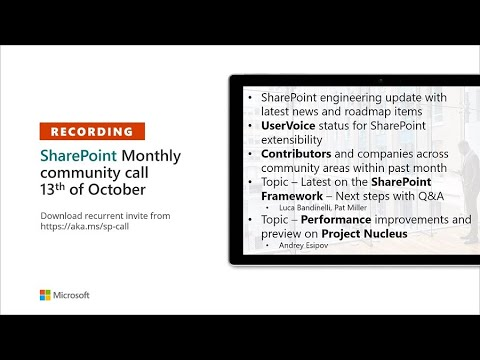 SharePoint Community – October 2020 monthly community call recording