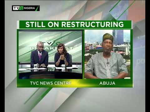 TVC Breakfast 22nd August 2017 | Calls for Restructuring Nigeria