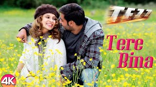 Tere Bina - 4K Video | Ajay Devgn & Kangana | Tezz | Rahat Fateh Ali Khan | Bollywood Romantic Songs