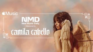 Camila Cabello Live: New Music Daily Presents | Apple Music