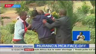 Murang'a MCA Face-off: MCAs fight over assembly slots