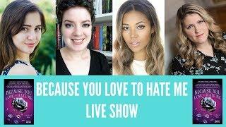 BECAUSE YOU LOVE TO HATE ME live stream w/ Sasha Alsberg, Samantha Lane, Cuddlebuggery