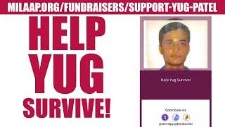 Help Yug Survive ! | Milaap.org/fundraisers/support-yug-patel