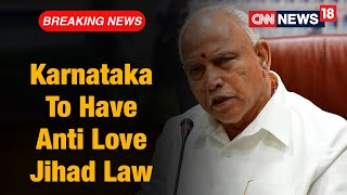 Karnataka Government To Have Law Against Love Jihad Soon | CNN News18 - Download this Video in MP3, M4A, WEBM, MP4, 3GP