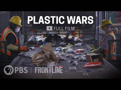 "Plastic Wars (2020) - the ""recycling"" scam. Recycling is simply a PR tool for the plastics industry to sell more plastic; only 10% of plastics ever get recycled [53 min]"