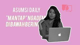 """Asumsi Daily - """"Mantap"""" Ngadem di Bawah Beringin"""