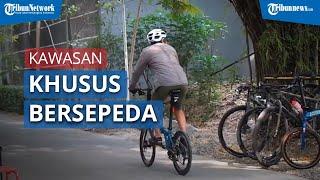 Kawasan Khusus Bersepeda di DKI Jakarta Ada 29