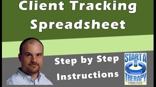 Private Practice Client Tracking Spreadsheet Step by Step
