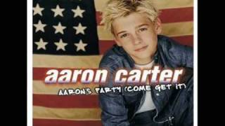 Come Get It Aaron Carter