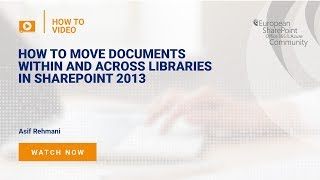 How to Move Documents Within and Across Libraries in SharePoint 2013