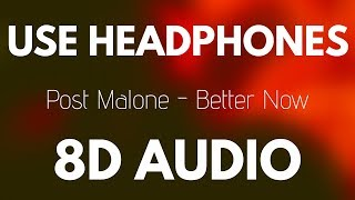Post Malone   Better Now (8D AUDIO)