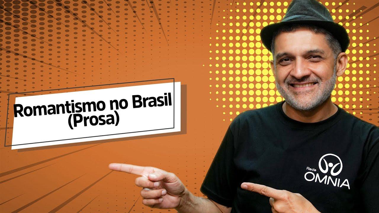 Romantismo no Brasil (Prosa)