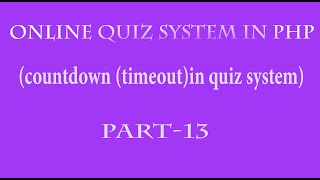 online quiz system in php hindi  part 13(countdown or timeout of quiz)