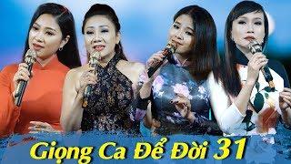 Liveshow Giọng Ca Để Đời 31 - Bolero Chọc Lọc DỄ NGHE DỄ NGỦ - Bolero Nhạc Vàng Mới Hay Nhất 2018