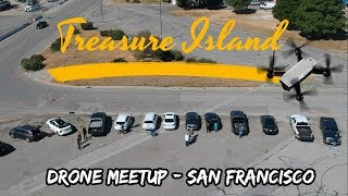 Treasure Island : Drone Meetup 2018 - San Francisco #dji #spark