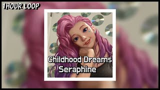 [1 HOUR LOOP / 1 시간]  ARY - 'Childhood Dreams' (Cover by Seraphine/세라핀) MP3 Audio【Seradotwav】
