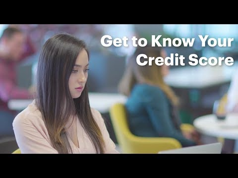 Get to Know your Credit Score
