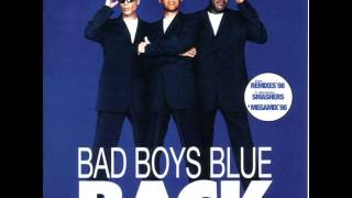 Bad Boys Blue - Back - Megamix Vol. 1