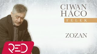 Ciwan Haco   Zozan (Official Audio)