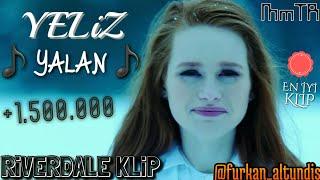 Yeliz   Yalan   Riverdale Klip   Moon Music TR