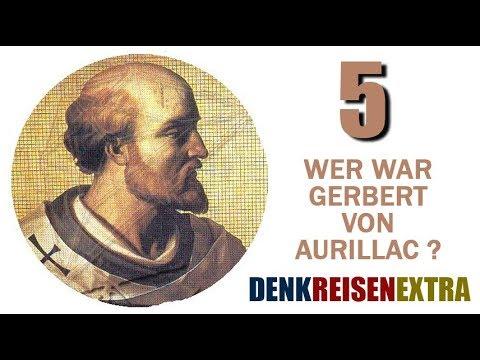 Denk|Reisen|Extra - Wer war Gerbert von Aurillac? - 05