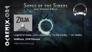 "Zelda: Link's Awakening OC ReMix by WillRock, XPRTNovice: """"To the Finder..."""" [Multiple] (#3976)"
