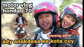 MOTOR VLOG HONDA C70 lll ADY ANAKDESA TURUN GUNUNG KE KOTA PONOROGO