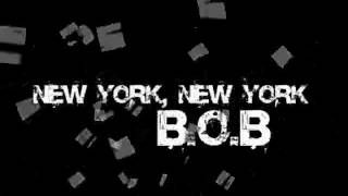 New York, New York- B.O.B