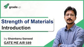 Strength of Materials/SOM GATE Lectures | Basics, Important Topics, Book, Syllabus | GATE 2019